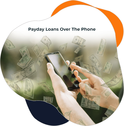 Payday Loans Over The Phone